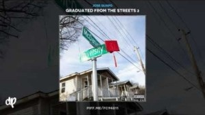 Graduated From The Streets 2 BY Jose Guapo